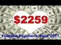 $2259 - Youtube Paycheck June 2017 - Plus Viral Video Effect