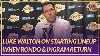 Lakers Post Game: Luke on Starting Lineup When Rondo & Ingram Return