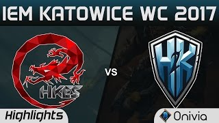 HKE vs H2K Highlights Game 1 IEM Katowice 2017 WC Hong Kong Esports vs H2K Gaming