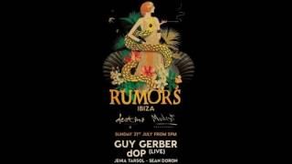 Guy Gerber A Rumors Destino Ibiza 31 07 2016