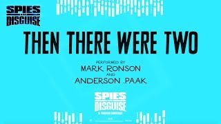 "Spies in Disguise | ""Then There Were Two"" Lyric Video 