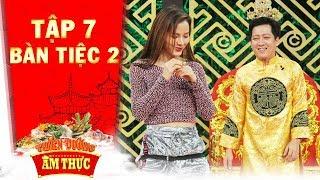 Thiên đường ẩm thực 3 |Tập 7 bàn tiệc 2: Phương Trinh Jolie nhảy cực sung uy hiếp vũ công Quang Đăng