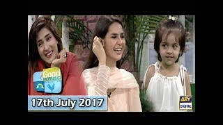 Good Morning Pakistan - 17th July 2017 - ARY Digital Show