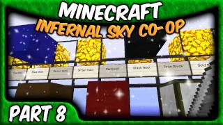Minecraft Co-op with Zisteau - The Infernal Sky - Part 8