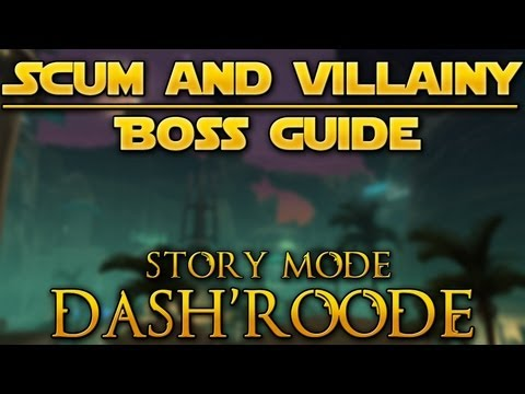 OSW :: Scum and Villainy - Boss Guide: Dash'Roode (Story Mode)