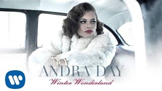Andra Day Winter Wonderland Official Audio