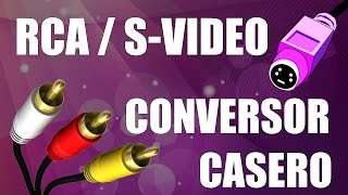 DIY - Conversor S-VIDEO / RCA casero - www.logeek.net
