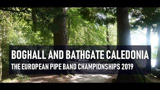 Boghall and Bathgate Caledonia Pipe Band excels at the 2019 Europeans