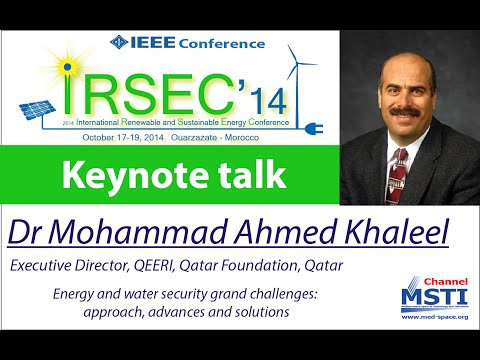 IRSEC'14 - Keynote Talk of Dr Mohammad Ahmed Khaleel, Executive Director, QEERI, Qatar