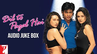 Dil To Pagal Hai  Full Songs Audio Jukebox  Shah Rukh Khan  Madhuri Dixit  Karisma  Uttam Singh