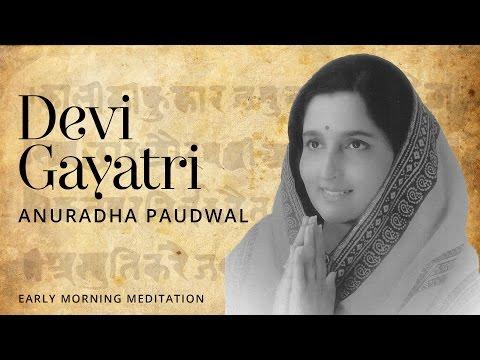Lord Devi - Devi Gayatri Devotional Mantra | Anuradha Paudwal...
