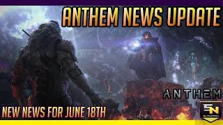 Anthem | Latest News Update: June 18th- Checkpoints, Rare Loot, Trading, Customization & More!