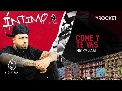 Download 9. Come Y Te Vas - Nicky Jam |  Letra Mp4 baru