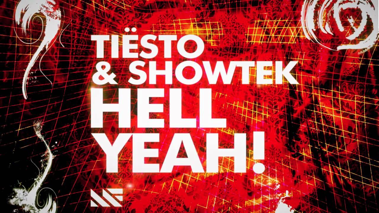 Tiësto & Showtek - Hell Yeah! (Original Mix) - YouTube