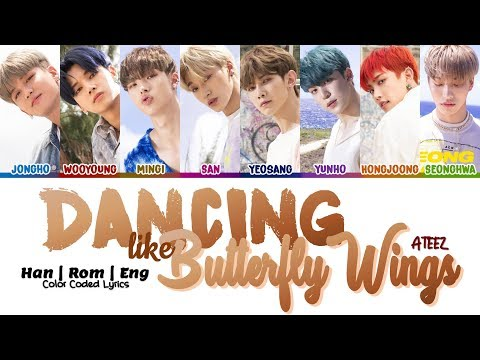 Download ATEEZ 에이티즈 - Dancing Like Butterfly Wings Color Coded Han|Rom|Eng s Mp4 baru