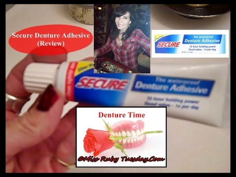 Miss Ruby Tuesday- Denture Time (SECURE DENTURE ADHESIVE REVIEW)