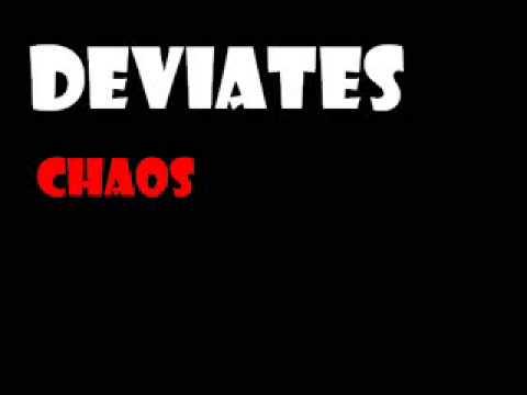 Deviates - Chaos