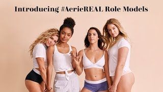 Introducing #AerieREAL Role Models