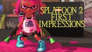 Splatoon 2 First Impressions...