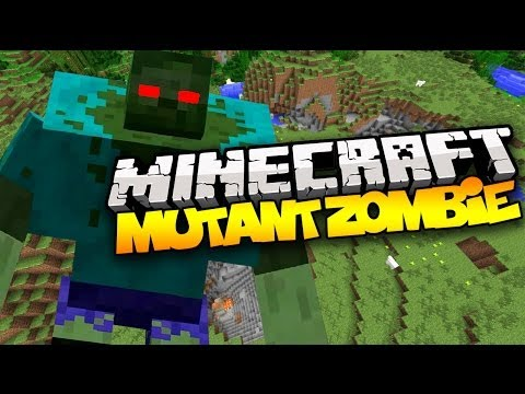 Minecraft: MUTANT ZOMBIE! | Mod Showcase