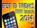 Best 10 Top Cydia Tweaks[iOS 7 Compatible] 2014 iPhone 5/5S/5C/4S