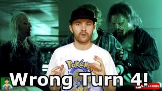 Wrong Turn 4 : Bloody Beginnings Movie Review! Whatshallwedonext Edition!