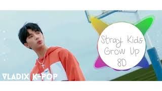 Stray Kids - Grow Up(잘 하고 있어) [8D USE HEADPHONE]