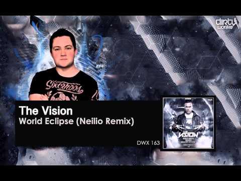 The Vision - World Eclipse (Neilio Remix)