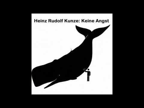 Heinz Rudolf Kunze - Keine Angst