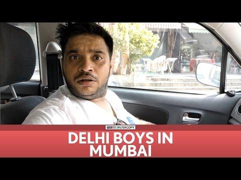Delhi Boys in Mumbai