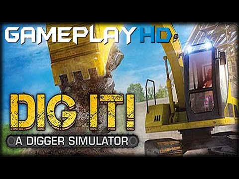 DIG IT - A Digger Simulator Gameplay (PC HD)