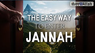 [EMOTIONAL] THE EASY WAY TO ENTER JANNAH
