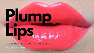 POWERFUL! Have Beautiful Full Lips Forever - 432Hz - Classical Music