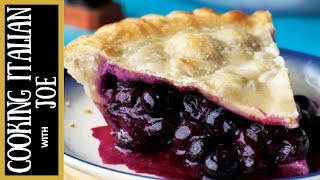 World's Best Blueberry Pie Cooking Italian with Joe