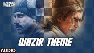 WAZIR Movie 2016 Theme Music   Amitabh Bachchan, Farhan Akhtar, Aditi Rao Hydari   T-Series
