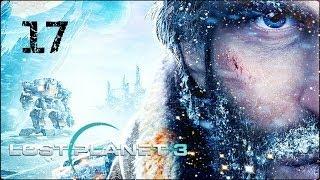 Прохождение игры lost planet 3 видео серия 17