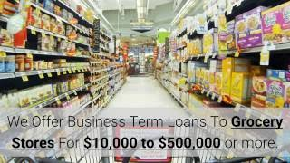 Where to Get a Small Business Loan for Grocery Stores