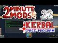 KOS 2 Minute Mods Kerbal Space Program 22 mp3