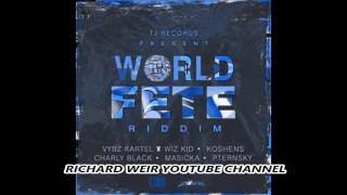 WORLD FETE RIDDIM Mix Feb 2017 TJ RECORDS