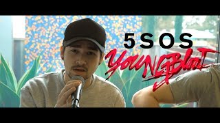 Download Lagu 5 Seconds Of Summer (5SOS) - Youngblood (Cover) Gratis STAFABAND