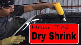 Window Tinting: How to dry shrink a back window