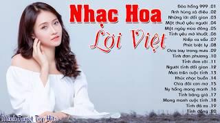 Nhạc Hoa Lời Việt Cực Hay | Những Ca Khúc Nhạc Hoa Lời Việt Làm Xao Động Hàng Triệu Con Tim