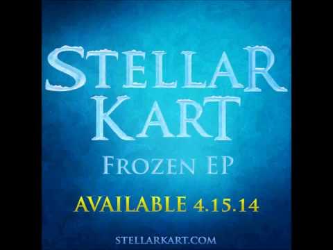 Stellar Kart - You Never Let Go