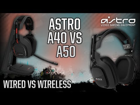 Astro Gaming A40 vs A50 Headset - Wired vs Wireless