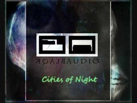 Blaqk Audio - Cities Of Night