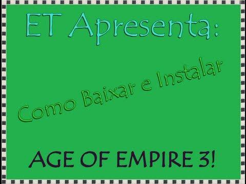 Como baixar e instalar o Age Of Empires III - Completo -