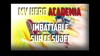 IMBATTABLE | MY HERO ACADEMIA QUIZ