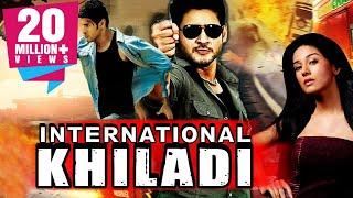 International Khiladi Telugu Hindi Dubbed Movie | Mahesh Babu, Amrita Rao, Ashish Vidyarthi