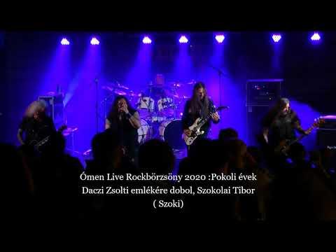 Ómen Live Rockbörzsöny 2020  Pokoli évek  Daczi Zsolt emlékére dobol, Szokolai Tibor
