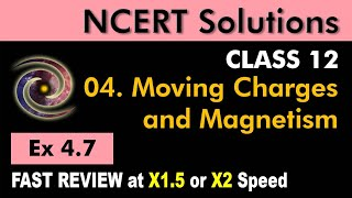 Class 12 Physics NCERT Solutions | Ex 4.7 Chapter 4 | Moving Charges & Magnetism by Ashish Arora